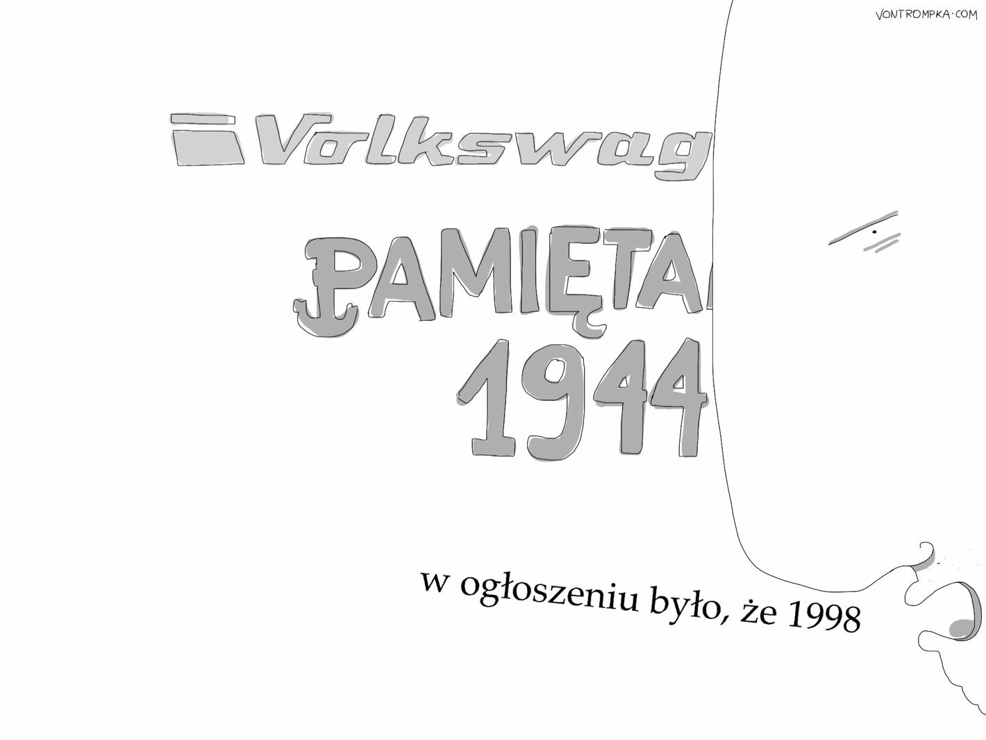 volkswagen pamiętamy 1944. w ogłoszeniu było, że 1998
